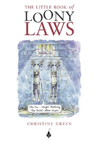 THE LITTLE BOOK OF LOONY LAWS