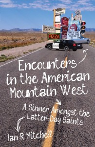 Encounters in the American Mountain West
