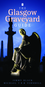 Glasgow Graveyard Guide, The