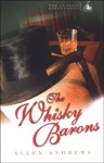Click here to find out more about 'WHISKY BARONS, THE'.