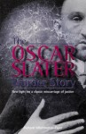Click here to find out more about 'OSCAR SLATER MURDER STORY, THE'.