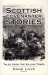 Click here to find out more about 'SCOTTISH COVENANTER STORIES'.