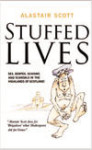 Click here to find out more about 'STUFFED LIVES'.