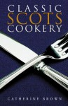 Click here to find out more about 'CLASSIC SCOTS COOKERY'.