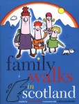 Click here to find out more about 'FAMILY WALKS IN SCOTLAND'.