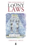 Click here to find out more about 'LITTLE BOOK OF LOONY LAWS, THE'.