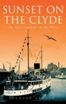 Click here to find out more about 'SUNSET ON THE CLYDE'.