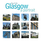 Click here to find out more about 'GLASGOW: A Portrait'.