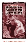 Click here to find out more about 'Classic Scottish Murder Stories'.