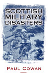 Click here to find out more about 'SCOTTISH MILITARY DISASTERS'.