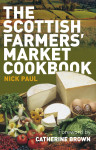 Click here to find out more about 'SCOTTISH FARMERS' MARKET COOKBOOK, THE'.