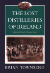 Click here to find out more about 'LOST DISTILLERIES OF IRELAND, THE'.