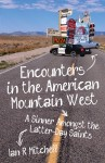 Click here to find out more about 'Encounters in the American Mountain West'.