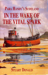 Click here to find out more about 'IN THE WAKE OF THE VITAL SPARK'.