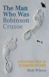Click here to find out more about 'THE MAN WHO WAS ROBINSON CRUSOE'.
