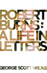 Click here to find out more about 'ROBERT BURNS: A Life in Letters'.
