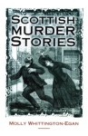Click here to find out more about 'Scottish Murder Stories'.