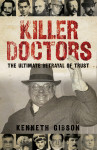 Click here to find out more about 'KILLER DOCTORS'.