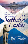 Click here to find out more about 'TALES AND TRADITIONS OF SCOTTISH CASTLES'.