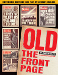 Click here to find out more about 'OLD THE FRONT PAGE!'.