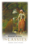 Click here to find out more about 'ROBERT BURNS: The Lassies'.